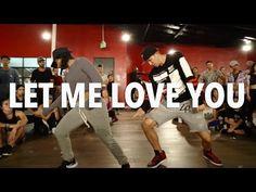 """LET ME LOVE YOU"" - DJ Snake ft Justin Bieber Dance | @MattSteffanina Choreography - YouTube"