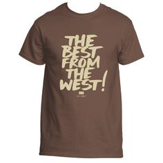 Best From the West in Tan T-Shirt