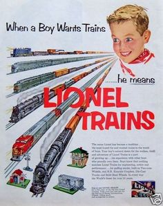 "1952 PRINT AD: Lionel Trains ""When a Boy Wants Trains He Means Lionel"" Hobby Toy"