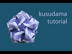 kusudama designed by Narong Krined - modular origami - tutorial - dutchpapergirl - YouTube