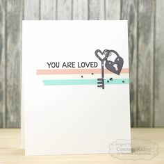 You Are Loved by Courtney Kelley