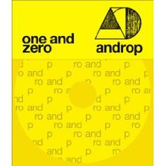 one and zero(初回限定盤・CD+DVD)/androp second album