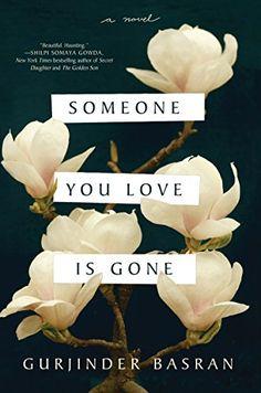 Someone You Love Is Gone: A Novel by Gurjinder Basran