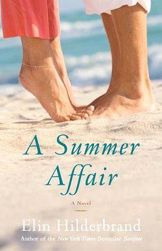 A Summer Affair by Elin Hilderbrand