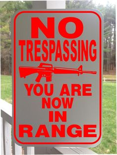 "No Trespassing- You are now in Range- 12""x18"" White Aluminum sign by GraniteCityGraphics on Etsy"
