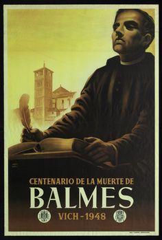 """Centenario de la muerte de Balmes : Vich-1948"" Courtesy of the Biblioteca de Catalunya (http://www.bnc.cat). (Rights Reserved - Free Access) http://www.europeana.eu/portal/record/91906/20868E2A99082AA7893E7DB8DBBED2077A5080CA.html"