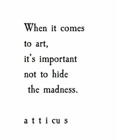 Quote About Art Idea quote about art and madness creativity quotes art Quote About Art. Here is Quote About Art Idea for you. Quote About Art life is art live yours in color purelovequotes. Quote About Art art quotes. Poetry Quotes, Words Quotes, Me Quotes, Sayings, Poetry Art, Funny Quotes, Quotes On Art, Rules Quotes, Quirky Quotes
