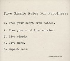 .Five Simple Rules for Happiness