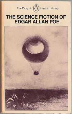 The Science Fiction of Edgar Allen Poe