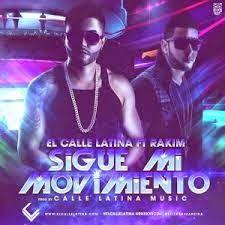 El Calle Latina - Sigue Mi Movimiento ft Rakim
