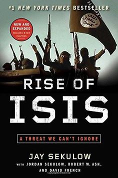 Rise of ISIS: A Threat We Can't Ignore [Paperback] [Jun 16, 2015] Sekulow, Ja]