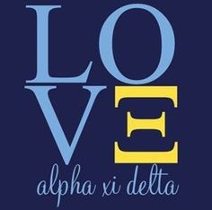 Love. Alpha Xi Delta