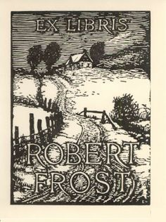 Robert Frost's bookplate and related ephemera