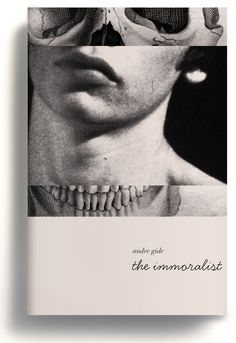 The Immoralist- this cover focuses on imagery with a more subtle style to the text. I like how the text is in lowercase placed in a large footer border, however this does not capture my attention. I love how the images overlap each other but look like it is just one image.