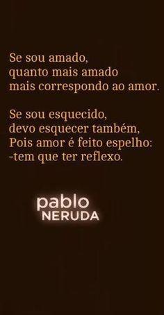 #neruda #poesia #amor #frases #pensamentos