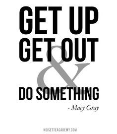 From The Academy by Noisette Marketing. Quotable Quotes, Motivational Quotes, Macy Gray, Take Action, Inspirational Thoughts, Monday Motivation, Marketing, Really Cool Stuff, Something To Do