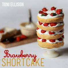 how to: strawberry shortcake