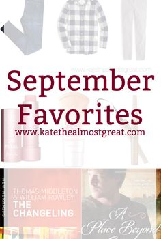 September Favorites - Kate the (Almost) Great
