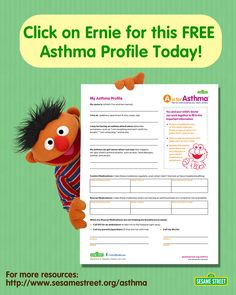 Does your child have asthma? Download the FREE Sesame Street Asthma Profile to help teachers, friends, and family understand your young child's triggers, symptoms, & treatment. More resources: http://www.sesamestreet.org/asthma. #health #contactform