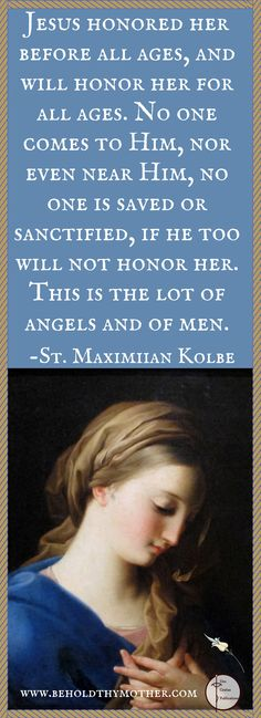 "St. Maximilian Kolbe quote with Pompeo Batoni painting of the Blessed Virgin Mary. www.beholdthymother.com. ""Behold Thy Mother an English/Latin Scriptural Rosary."