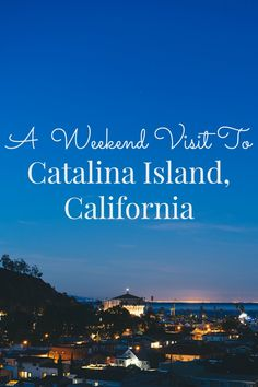 The top things to see and do on a weekend getaway to Catalina Island, California. Catalina is 22 miles off the Southern California coast, a one-hour ferry ride from Los Angeles (Long Beach) or Orange County.