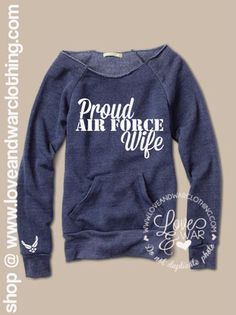 Proud Air Force wife slouch sweater