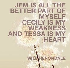 Will Herondale is my favorite fictional character ever. next to Augustus. No one will ever beat Augustus. (The Fault in Our Stars)