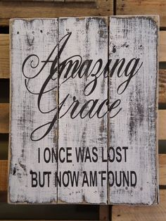 """Amazing Grace how sweet the sound... This hand made, hand painted sign measures 14"""" wide x 20"""" high (approx.). We paint our signs to give them a rustic weathered look. Our signs are made from 100% recycled pallets and/or barn wood, so every sign will be unique. Signs are painted with outdoor water based latex paint and coated with a clear sealer. Comes with a wire picture hanger on back.    Although we try to duplicate original as closely as possible, there may be slight variations because…"""