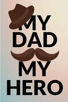 Fathers Day Cards, Dads, Hero, Fathers