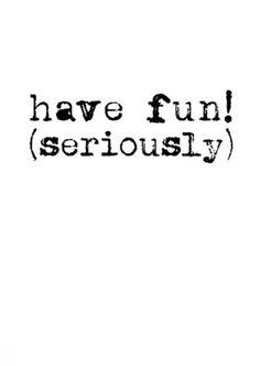 have fun! pinned with #Bazaart - www.bazaart.me