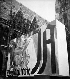 Pro-Anschluss poster hung on Stephansdom, Vienna's iconic Catholic cathedral, Propaganda Art, Hanging Posters, Left Wing, Vienna, Catholic, Cathedral, German, History, Painting