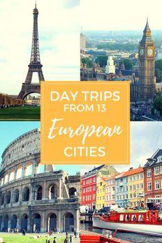 Fun Day Trips from 13 European Cities with kids ((London, Paris, Bergen, Rome, Florence, Lisbon, Madrid, Lucerne, Copenhagen, Helsinki, Munich, Prague, Venice)