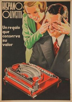 Hispano Olivetti Vintage Poster (artist: Kiss) Spain c. Vintage Advertising Posters, Old Advertisements, Vintage Posters, Vintage Soul, Vintage Ads, Vintage Images, Heroic Age, Old Signs, Old Ads