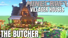 Minecraft Villager Houses: How to make a Butchers Shop in Minecraft Surv in 2020 Minecraft survival Minecraft Minecraft plans