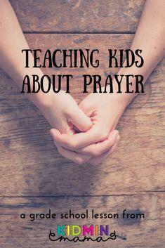 Teaching Kids About Prayer