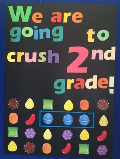 Welcome back to school bulletin boards. We are going to crush 2nd grade!
