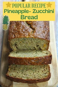 Pineapple Zucchini Bread recipe from RecipeGirl.com #pineapple #zucchini #bread #recipe #RecipeGirl Tasty Bread Recipe, Zucchini Bread Recipes, Loaf Recipes, Most Popular Recipes, Favorite Recipes, Recipe Girl, Your Soul, Oven Racks, Quick Bread