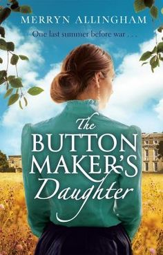 "Read ""The Buttonmaker's Daughter"" by Merryn Allingham available from Rakuten Kobo. May, Nestled in Sussex, the Summerhayes mansion seems the perfect country idyll. But with a long-running feud in t. Family Loyalty, Books To Read, My Books, Historical Fiction, Great Books, Book Publishing, Book Format, Audio Books, Daughter"