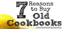 Cooler Healthier Kitchen - Its a good idea to buy old cookbooks, because they contain classic recipes using fewer processed foods, require few gadgets, and more! Read here. Prepper Food, Survival Food, Urban Survival, Long Term Food Storage, Cookery Books, Food Articles, Food Hacks, Food Tips, Vintage Cookbooks