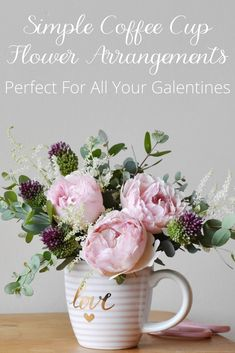 How do you make a cute coffee cup into a perfect Galentine's Day gift? You add flowers! 2 easy to follow step by step coffee cup flower arrangments for you to try. via @reciperoseblog