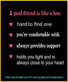 funny friendship quotes and sayings on www.bmabh.com # good friend. Follow us at https://www.pinterest.com/bmabh/ for more awesome quotes.