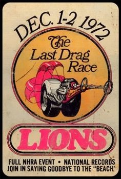 Vintage Lions Last Drag Metal Sign 12 x 18 Inches Nhra Drag Racing, Auto Racing, Garage Art, Garage Ideas, Vintage Race Car, Vintage Auto, Drag Cars, Car Humor, Metal Signs