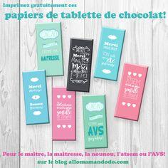 """Comme vous me l'avez demandé, voici des jolis papier """"entourage de tablette de chocolat"""" pour offrir aux maîtresses (J'en ai fait aussi un pour les"""