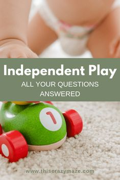 Independent Play for Babies + Kids
