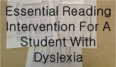 Essential Reading Intervention For A Student With Dyslexia