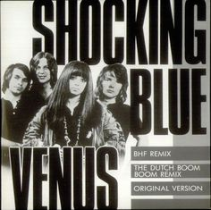 7 februari 1970 ♦ Shocking Blue scoort een nummer 1 hit in de VS. https://www.youtube.com/watch?v=8LhkyyCvUHk