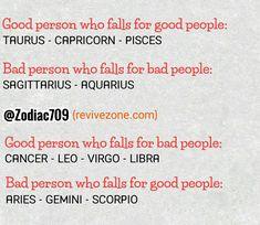 good person, bad person, zodiac signs, aries, taurus, gemini, cancer, leo, virgo, libra, scorpio, sagittarius, capricorn, aquarius, pisces