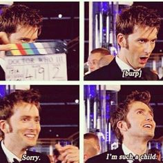 """""""I'm such a child."""" That's okay, we need awesome guys to play the Doctor ;)"""