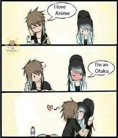 that would be me if i found a cute guy that is a otaku