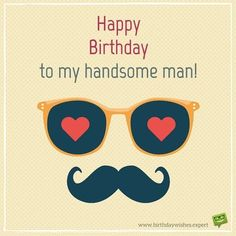 50 Romantic Birthday Wishes for your Husband - Happy Birthday Funny - Funny Birthday meme - - Happy Birthday to my handsome man! The post 50 Romantic Birthday Wishes for your Husband appeared first on Gag Dad. Happy Birthday Love Quotes, Romantic Birthday Wishes, Happy Birthday Man, Birthday Wish For Husband, Funny Happy Birthday Wishes, Birthday Wishes Quotes, Happy Birthday Pictures, Happy Birthday Cards, Birthday Greetings To Husband